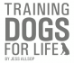 Training Dogs For Life